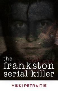 The Frankston Serial Killer Book