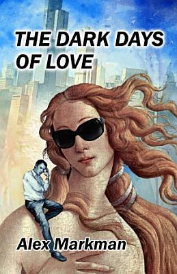 The Dark Days of Love PDF