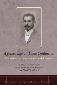 A Jewish Life on Three Continents Book