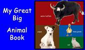 My Great Big Animal Book: A Learn with Animal Friends Book