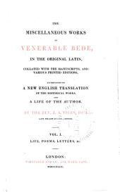 The Complete Works of Venerable Bede: Life, poems, letters, etc