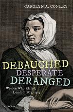 Debauched, Desperate, Deranged