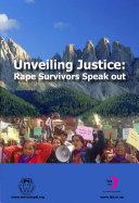Unveiling Justice: Rape Survivors Speak out