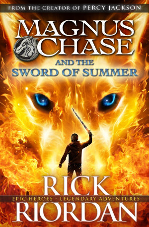 Magnus Chase and the Sword of Summer  Book 1