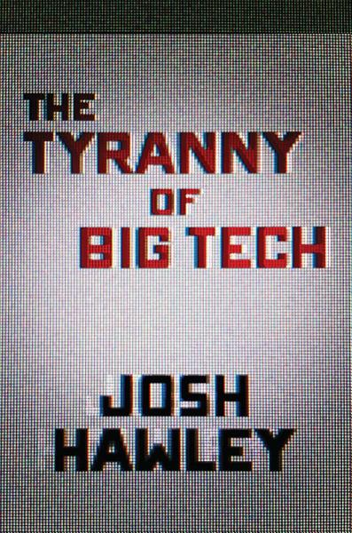 Download The Tyranny of Big Tech Book