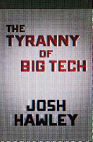 The Tyranny of Big Tech PDF