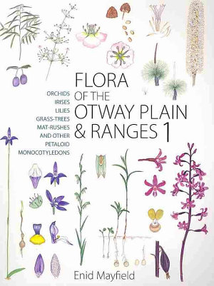 Flora of the Otway Plain and Ranges PDF