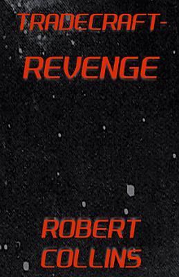 Tradecraft  Revenge