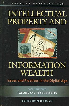 Intellectual Property and Information Wealth PDF