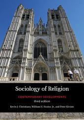 Sociology of Religion: Contemporary Developments, Edition 3
