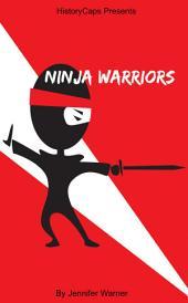 Ninja Warrior: 10 Ninjas That Changed History