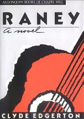 Raney: A Novel