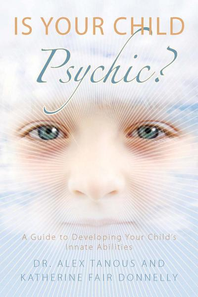 Is Your Child Psychic
