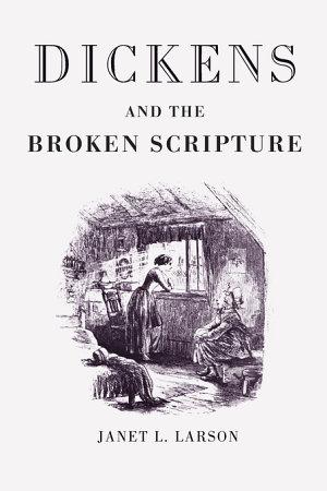 Dickens and the Broken Scripture PDF