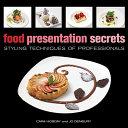 Food Presentation Secrets Book