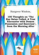 Hangover Wisdom  100 Thoughts on the Day Satan Called
