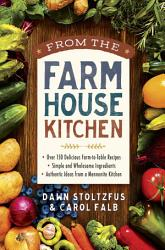 From The Farmhouse Kitchen Book PDF