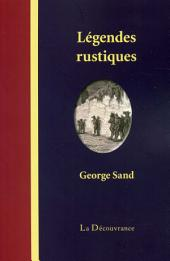 Légendes rustiques: Histoires berrichonnes