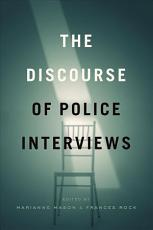 The Discourse of Police Interviews PDF