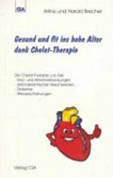 Gesund und fit ins hohe Alter   dank Chelat Therapie PDF