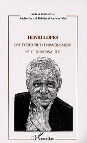 Henri Lopes: Une écriture d'enracinement et d'universalité