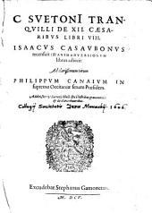 De duodecim caesaribus libri VIII.