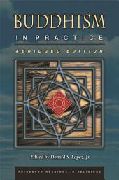 Buddhism in Practice: (Abridged Edition)