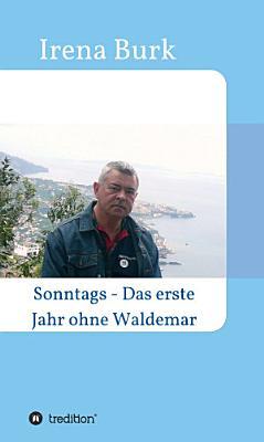 Sonntags   Das erste Jahr ohne Waldemar PDF