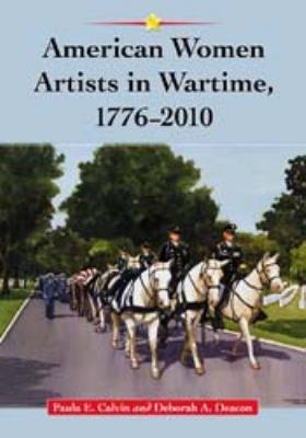 American Women Artists in Wartime  1776  2010 PDF