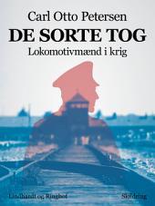 De sorte tog: lokomotivmænd i krig