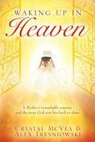 Waking up in Heaven PDF