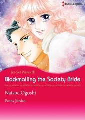 Blackmailing the Society Bride: Harlequin Comics