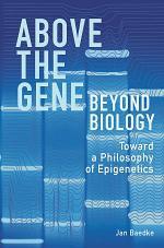 Above the Gene, Beyond Biology