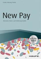 New Pay   Alternative Arbeits  und Entlohnungsmodelle   inkl  Arbeitshilfen online PDF