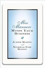 Miss Manners Minds Your Business