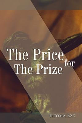 The Price for The Prize