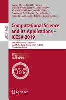 Computational Science and Its Applications     ICCSA 2019 PDF