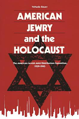 American Jewry and the Holocaust
