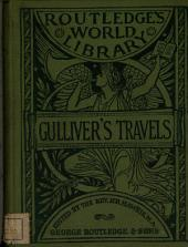 Gulliver's travels. i. A voyage to Lilliput. 2. A voyage to Brobdingnag, with an intr. by H.R. Haweis