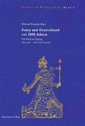 """Polen und Deutschland vor 1000 Jahren: Die Berliner Tagung über den """"Akt von Gnesen"""""""