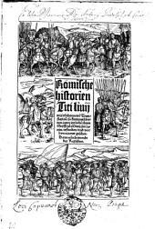 Romische historien Titi liuij: mit etlichen newe[n] Translation so kurtzuerschienen jaren im hohe[n] thum Styfft zu Mentz jm latein, erfunden, vnd vorhyn nit mer gesehen ...