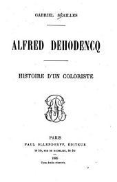 Alfred Dehodencq: histoire d'un coloriste