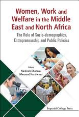 Women  Work and Welfare in the Middle East and North Africa PDF