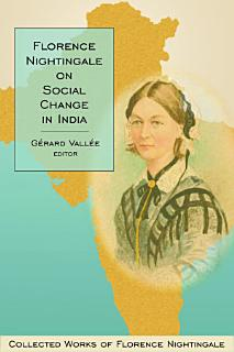 Florence Nightingale on Social Change in India Book