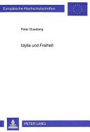 Idylle und Freiheit PDF