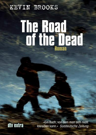 The Road of the Dead PDF