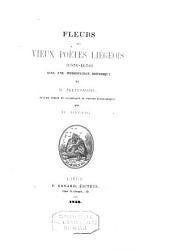 Fleurs des vieux poètes liégeois (1550-1650).: avec une introduction historique par N. Peetermans, recueil publié et accompagné de notices biographiques