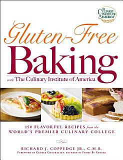 Gluten Free Baking with The Culinary Institute of America Book
