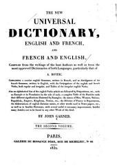 Le nouveau dictionnaire universel: françois-anglois, et anglois-françois, extrait des écrits des meilleurs auteurs ainsi que des dictionnaires les plus estimés des deux langues & particuliérement de celui de A. Boyer ...