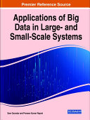 Applications of Big Data in Large- and Small-Scale Systems